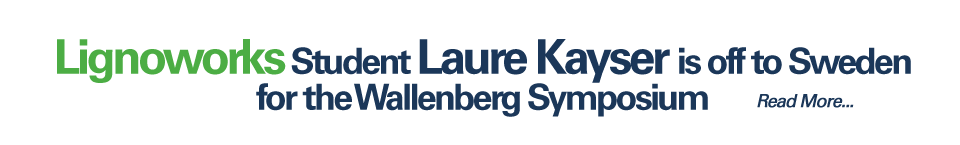 Lignoworks student Laure Kayser is off to Sweden for the Wallenberg Symposium